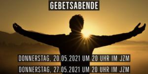 Flyer Gebetsabende Mai 2021